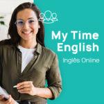 Curso de Inglês 100% online My Time English